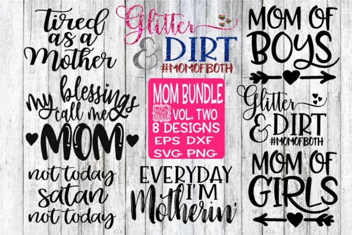 Mom Bundle Vol Two - All 8 Designs!!!!