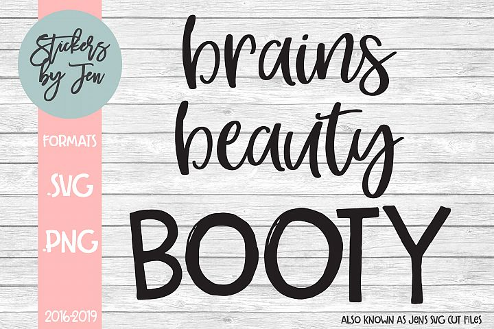 Brains Beauty Booty SVG Cut File
