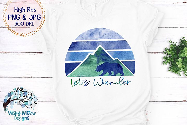 Lets Wander Mountain Watercolor PNG | Camping | Sublimation
