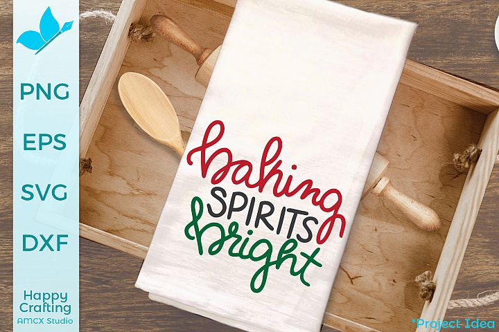 Baking Spirits Bright- A Kitchen Tea Towel SVG file