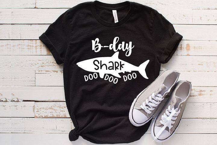 B-day Baby Shark SVG Doo Doo Doo Family funny 1328s