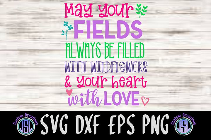May Your Fields Always be Filled| SVG DXF EPS PNG