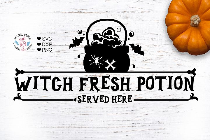 Witch Fresh Potion Served Here - Halloween Funny Cut File