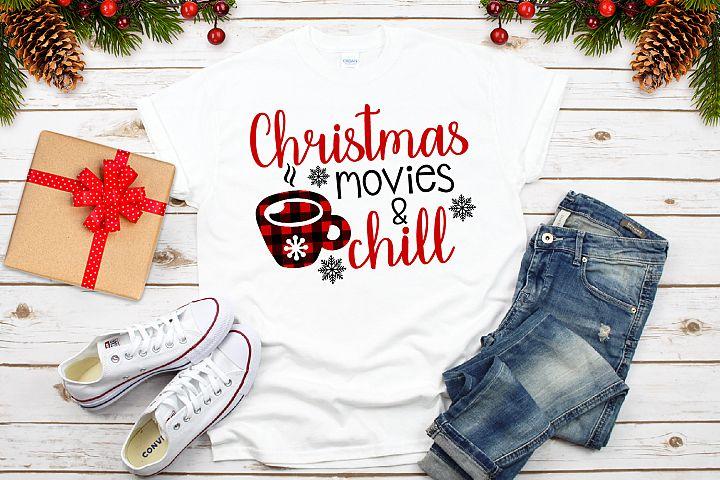 Christmas Movies And Chill, Christmas Buffalo Svg