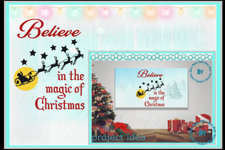 Believe in the magic of Christmas Santa and reindeer quote