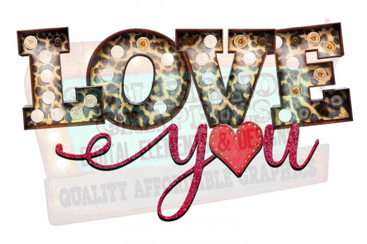 Love You Sublimation Digital Download