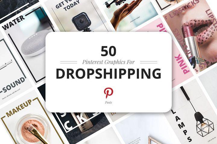 50 Pinterest Dropshipping Graphics