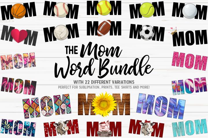 The MOM Word Bundle - 22 Printable Designs