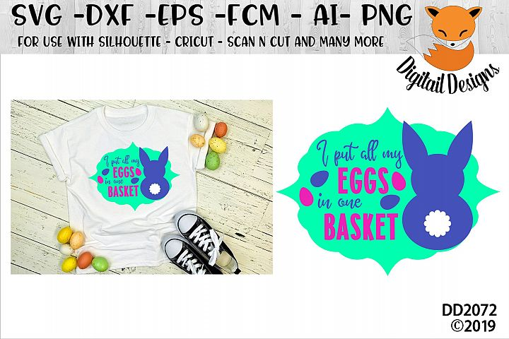 I Put All My Eggs In One Basket Funny Easter SVG Cut File