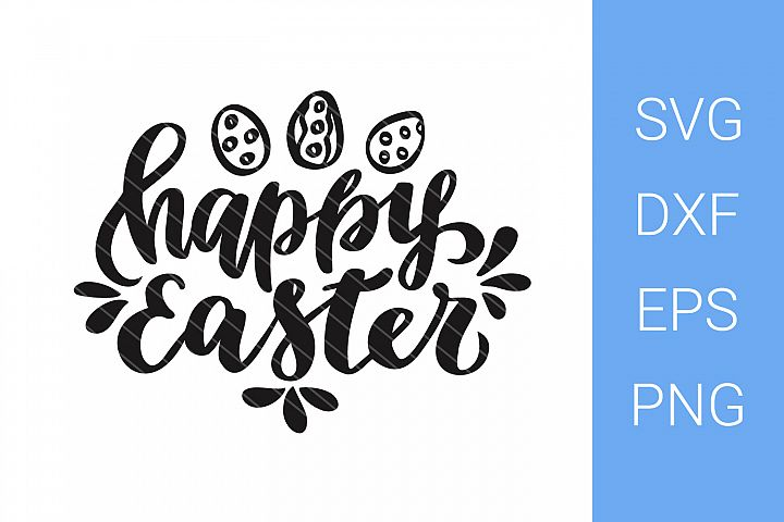 Happy Easter, eggs, SVG file, Hand Lettering
