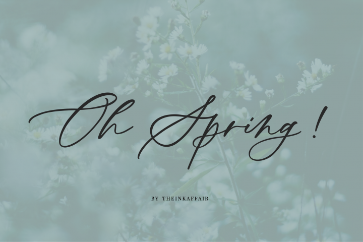 Oh Spring! Calligraphy Font