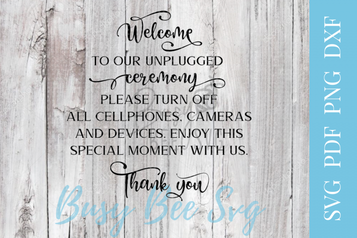 Wedding Unplugged Ceremony Sign SVG PDF PNG DXF