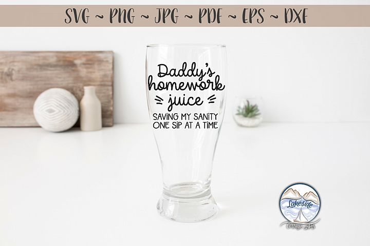 Daddys Homework Juice - Back to School SVG