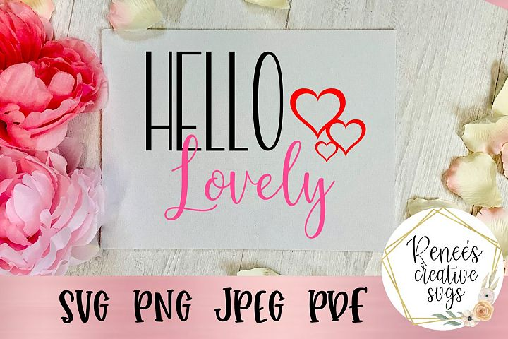 Hello Lovely |Valentines Day| SVG Cut File