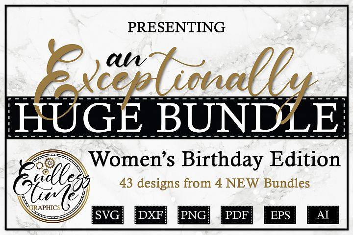 An Exceptionally Huge Bundle - Womens Birthday Edition