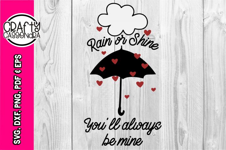Valentines SVG - Love SVG - Raining - Umbrella - quotes DXF