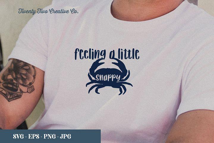 Feeling a Little Snappy Cut File - SVG, EPS, PNG, JPG