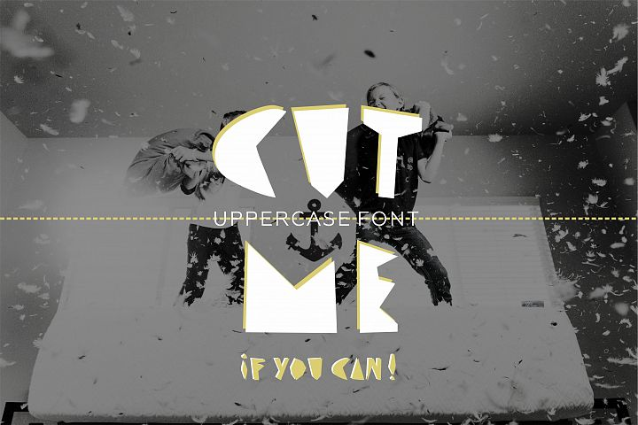CUT ME if you can Uppercase fun font