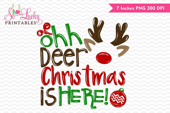 Ohh deer Christmas is here printable sublimation design