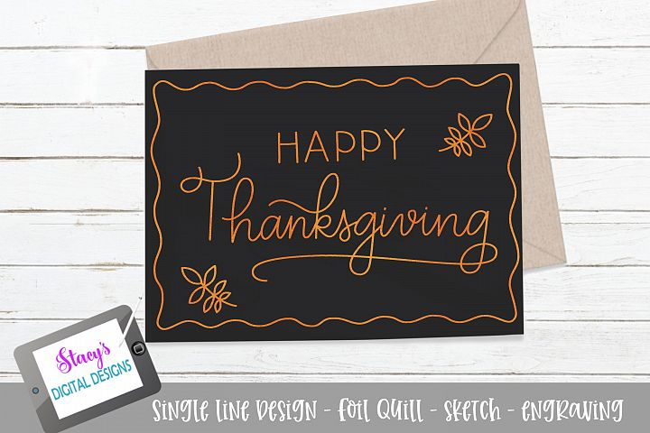 Happy Thanksgiving SVG - Foil quill / sketch / card design