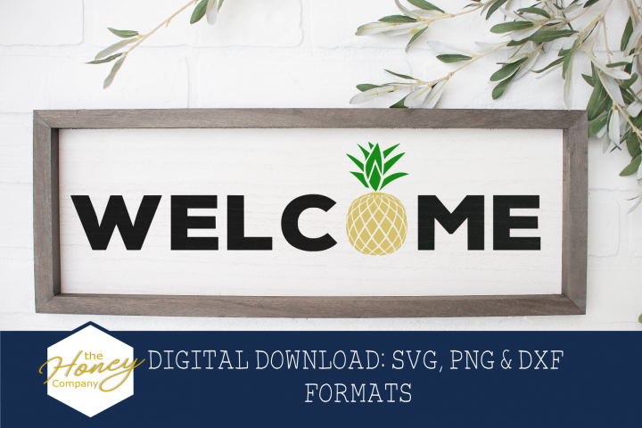 Welcome Pineapple SVG PNG DXF Wood Sign Decor Cut File