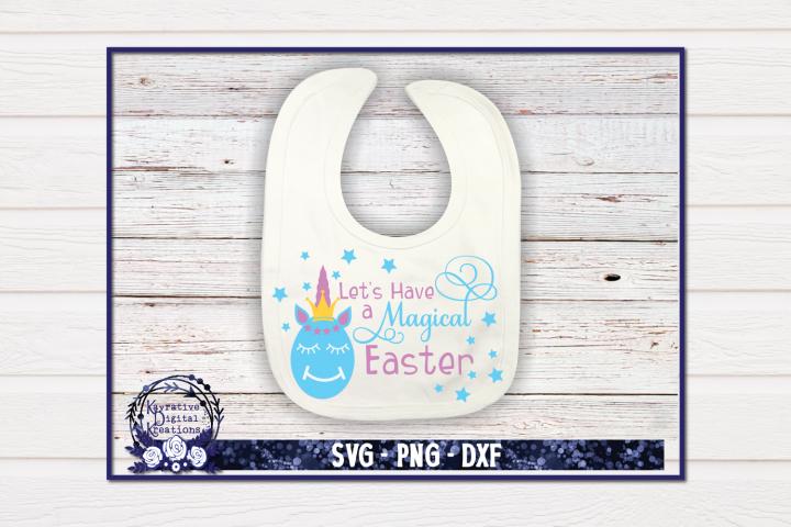 Lets Have A Magical Easter SVG - Kids Easter Shirt