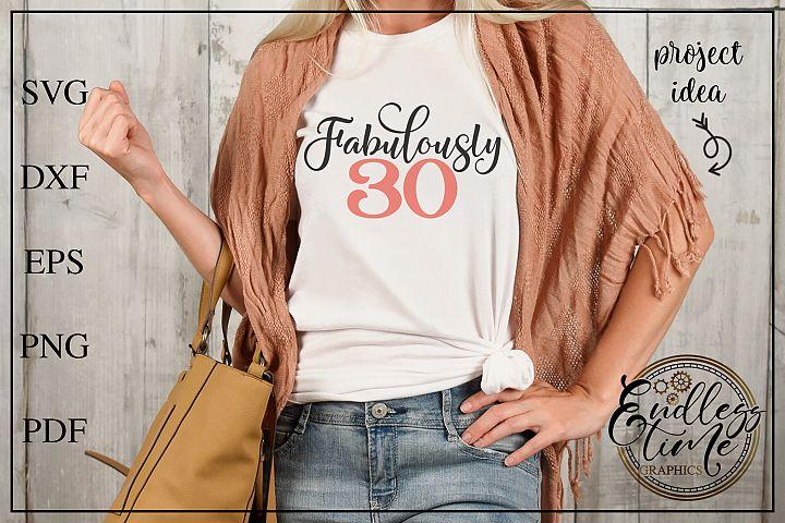 Fabulously 30 Svg Design