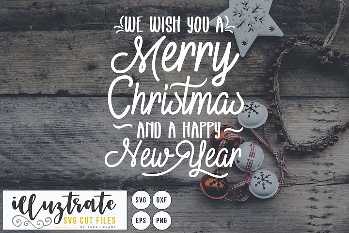 We Wish You a Merry Christmas SVG Cut File - Christmas SVG