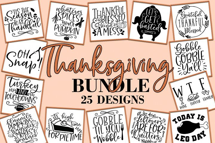 Thanksgiving SVG Bundle, Thanksgiving Quotes, EPS PNG DXF
