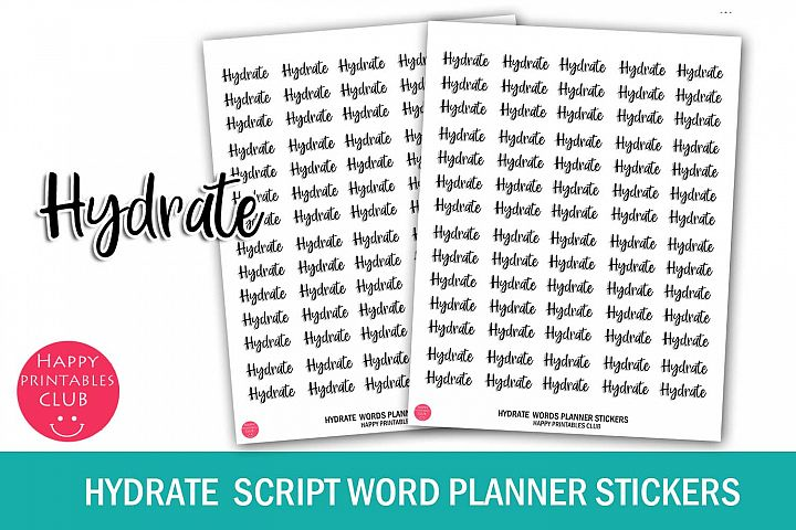 Hydrate Script Words Planner Stickers- Hydrate Stickers