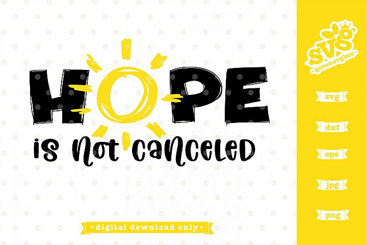 Hope is not cancelled svg file
