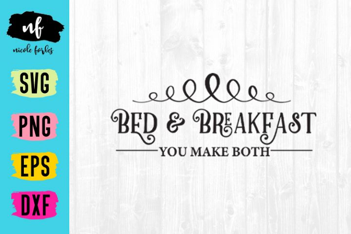 Bed & Breakfast Rustic Sign SVG Cut File