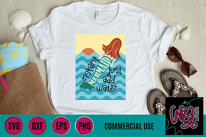 Instant Mermaid Just Add Water SVG DXF PNG EPS Comm