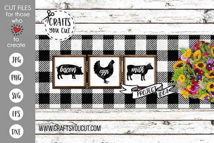 Eggs, Milk, Bacon - A Farmhouse Kitchen SVG Cut File Set