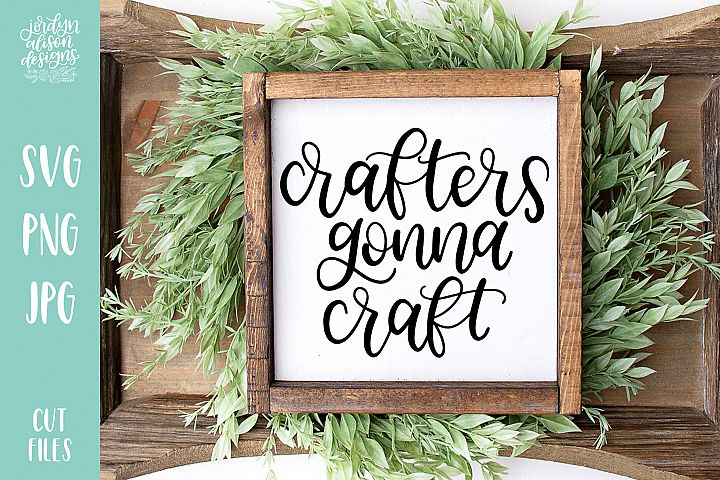Crafters Gonna Craft SVG Cut File