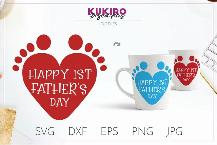 Happy First Fathers day Cut file SVG - 1st time dad design