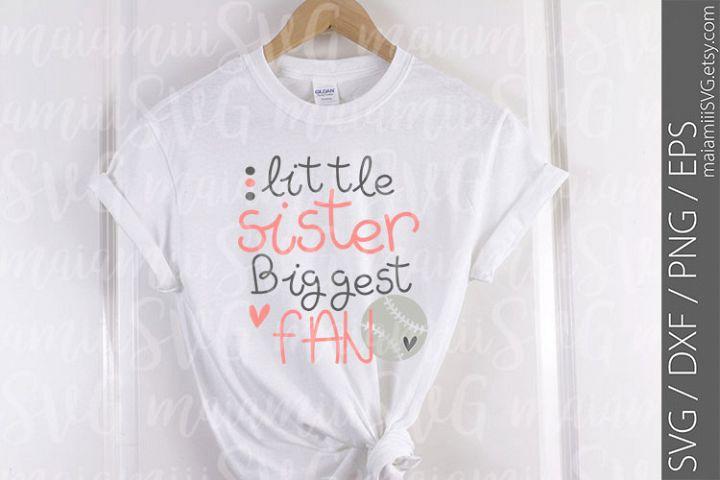 Little Sister Biggest Fan svg, Baseball svg, Baseball Girl