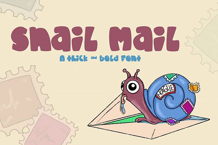 Snail Mail| A fat and chunky font!