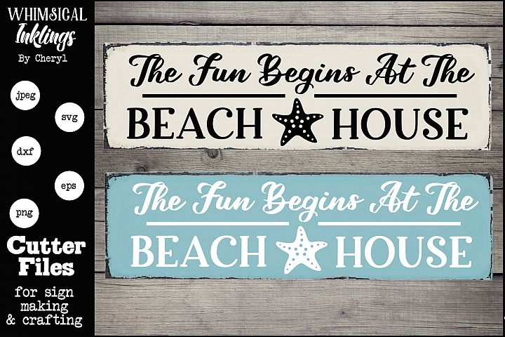 The Fun Begins At The Beach House SVG