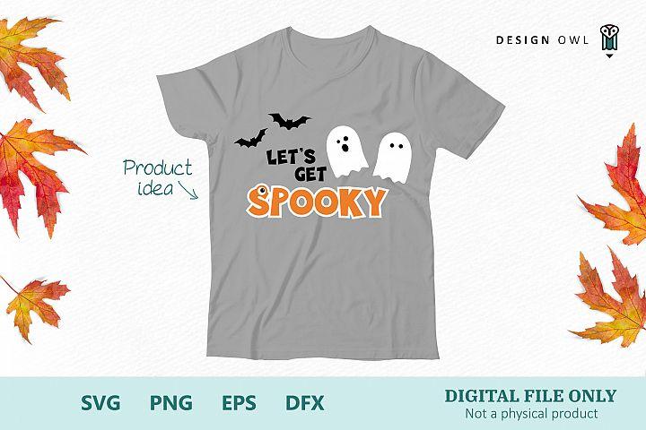 Lets get spooky - Halloween SVG file