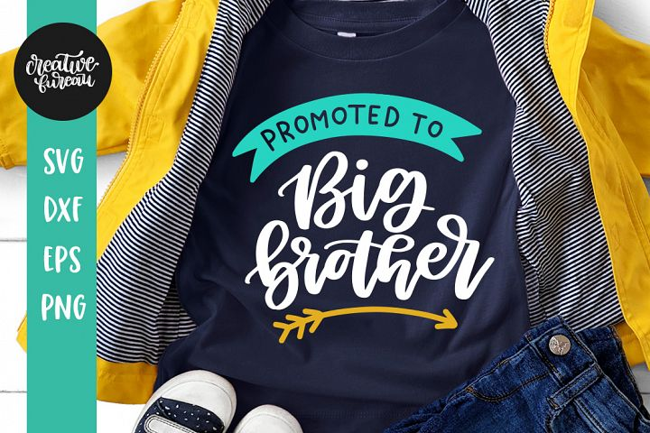 Promoted To Big BrotherSVG DXF, BrotherSVG, Big Brother SVG