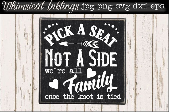 Pick A Seat-Wedding Sign SVG