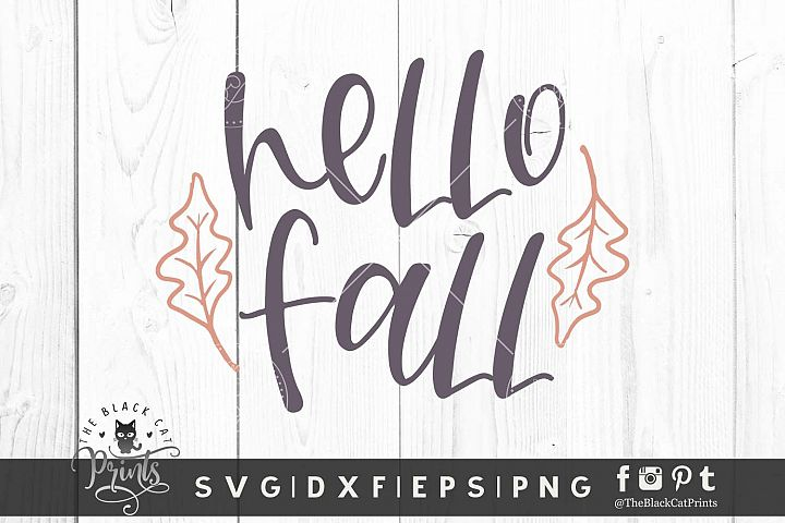 Hello Fall SVG DXF EPS PNG Autumn Thanksgiving cutting files