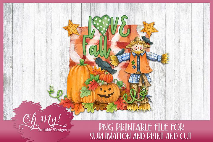 Love Fall - Sublimation - Print & Cut - PNG