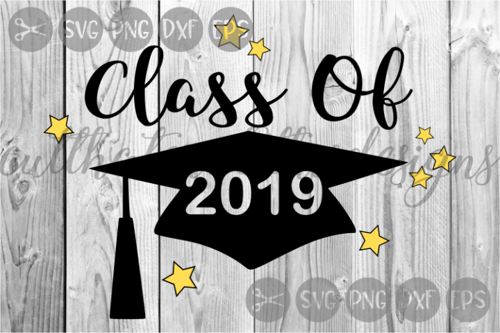 Class Of 2019, Graduation, Grad Cap, Stars, Cut File, SVG