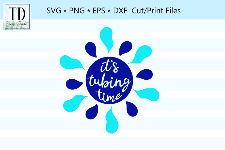 Its Tubing Time! A River Tubing SVG