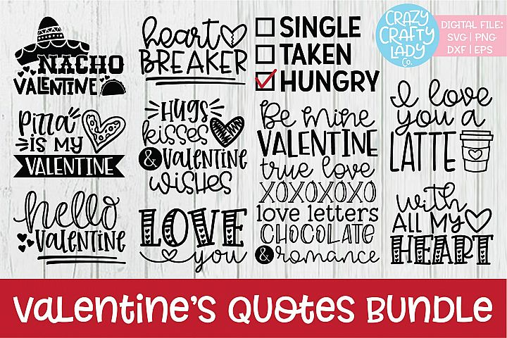 Valentines Day Quotes SVG DXF EPS PNG Cut File Bundle