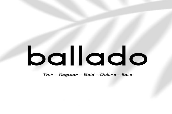 Ballado // Geometric Sans Family