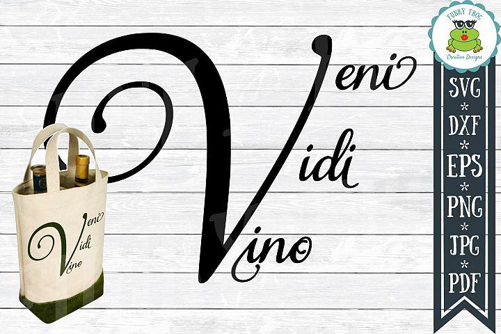 Veni Vidi Vino Wine SVG Cut File for Crafters