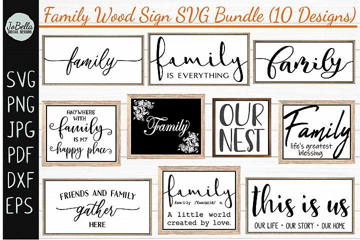 Family Wood Sign SVG Bundle - Farmhouse SVG Bundle